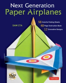 Next Generation Paper Airplanes, Hardback Book