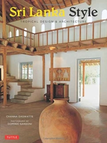 Sri Lanka Style : Tropical Design and Architecture, Paperback Book