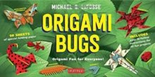 Origami Bugs : Origami Fun for Everyone!, Mixed media product Book