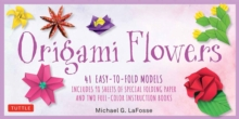 Origami Flowers Kit : 41 Easy-to-fold Models - Includes 98 Sheets of Special Folding Paper Great for Kids and Adults!, Kit Book