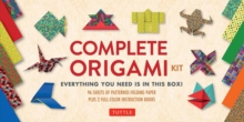 The Complete Origami Kit : Everything You Need Is in This Box! [Origami Kit with 2 Books, 96 Papers, 30 Projects], Mixed media product Book