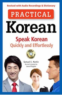 Practical Korean : Speak Korean Quickly and Effortlessly, Mixed media product Book