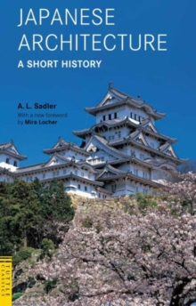Japanese Architecture: A Short History, Paperback Book