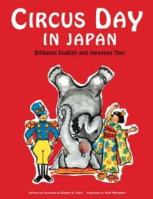 Circus Day in Japan : Bilingual English and Japanese Text, Hardback Book