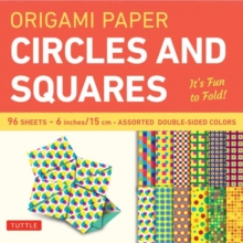 Origami Paper Circles and Squares : It's Fun to Fold!, Paperback Book