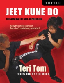 Jeet Kune Do : The Arsenal of Self-Expression, Paperback Book