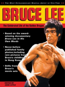 Bruce Lee: The Celebrated Life of the Golden Dragon, Paperback / softback Book