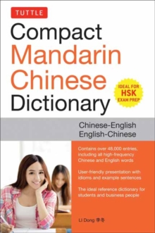 Tuttle Compact Mandarin Chinese Dictionary : Chinese-English / English-Chinese, Paperback Book