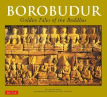 Borobudur : Golden Tales of the Buddhas, Paperback Book