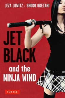 Jet Black and the Ninja Wind : British Edition, Paperback Book