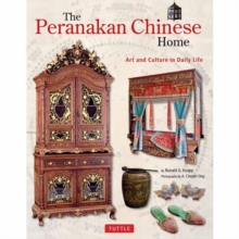 Peranakan Chinese Home : Art and Culture in Daily Life, Hardback Book