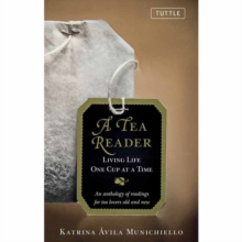 A Tea Reader : Living Life One Cup at a Time, Hardback Book