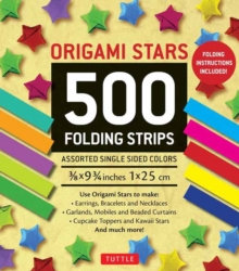 Origami Stars : 500 Folding Strips, Kit Book