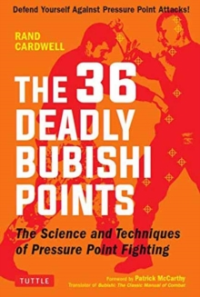 The 36 Deadly Bubishi Points, Paperback / softback Book