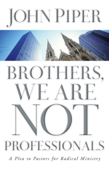 Brothers, We Are Not Professionals, EPUB eBook