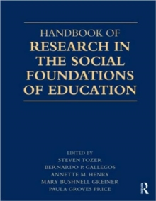Handbook of Research in the Social Foundations of Education, Paperback Book