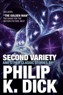 Second Variety And Other Classic Stories, Paperback / softback Book