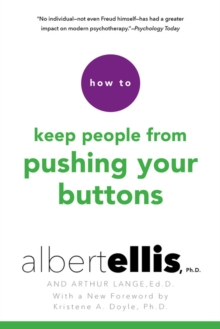 How To Keep People From Pushing Your Buttons, Paperback Book