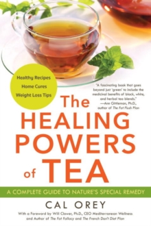 The Healing Powers Of Tea, Paperback Book
