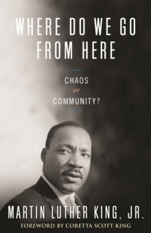 Where Do We Go from Here : Chaos or Community?, Paperback Book