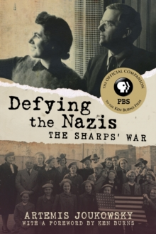 Defying the Nazis : The Sharps' War, Paperback Book