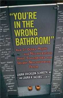 You're In The Wrong Bathroom!, Paperback / softback Book