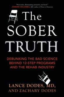 The Sober Truth, Paperback / softback Book
