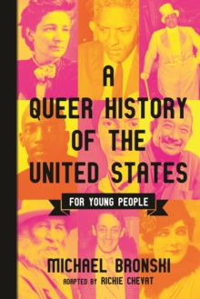 Queer History of the United States for Young People, Paperback / softback Book