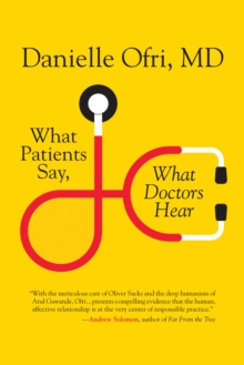 What Patients Say, What Doctors Hear, Hardback Book