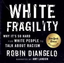 White Fragility : Why It's So Hard for White People to Talk About Racism, eAudiobook MP3 eaudioBook
