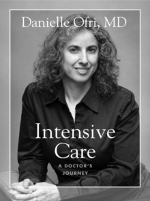 Intensive Care : A Doctor's Journey, EPUB eBook