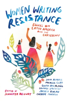 Women Writing Resistance : Essays on Latin America and the Caribbean, Paperback Book