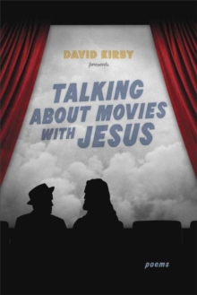Talking about Movies with Jesus : Poems, EPUB eBook