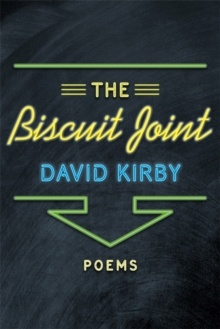 The Biscuit Joint : Poems, PDF eBook