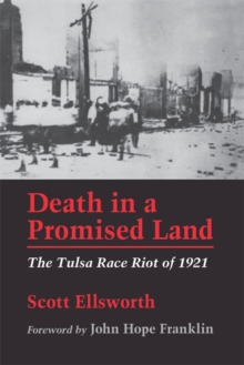 Death in a Promised Land : The Tulsa Race Riot of 1921, EPUB eBook
