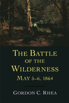 The Battle of the Wilderness, May 5--6, 1864, EPUB eBook