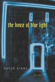 The House of Blue Light : Poems, EPUB eBook