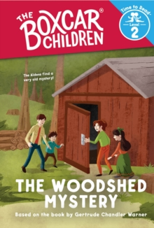 The Woodshed Mystery (The Boxcar Children: Time to Read, Level 2), PDF eBook