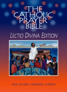 Catholic Prayer Bible (NRSV) : Lectio Divina Edition, Hardback Book