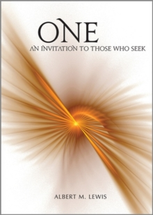 One : An Invitation to Those Who Seek, Hardback Book