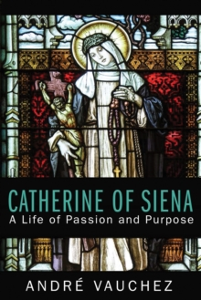 Catherine of Siena, Paperback / softback Book