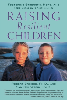 Raising Resilient Children, Paperback / softback Book