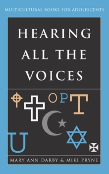 Hearing All the Voices : Multicultural Books for Adolescents, Hardback Book