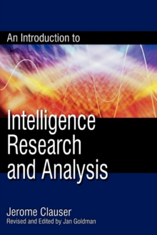 An Introduction to Intelligence Research and Analysis, Paperback Book