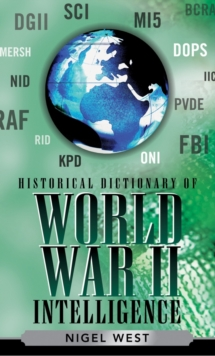 Historical Dictionary of World War II Intelligence, EPUB eBook