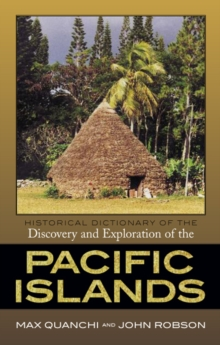 Historical Dictionary of the Discovery and Exploration of the Pacific Islands, EPUB eBook