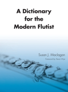 A Dictionary for the Modern Flutist, PDF eBook
