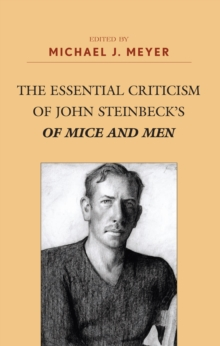 The Essential Criticism of John Steinbeck's of Mice and Men, PDF eBook