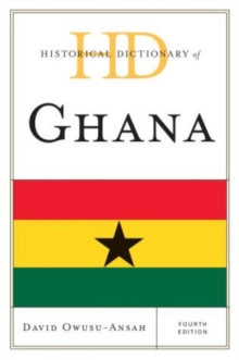 Historical Dictionary of Ghana, Hardback Book