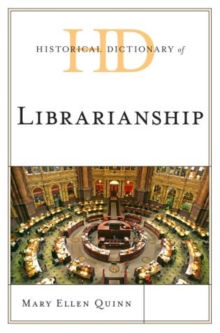 Historical Dictionary of Librarianship, Hardback Book